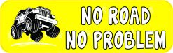 No Road No Problem Vinyl Sticker