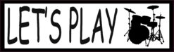 Let's Play Drums Bumper Sticker