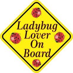 Ladybug Lover On Board Sticker