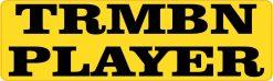 TRMBN Trombone Player Vinyl Sticker