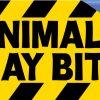 Animals May Bite