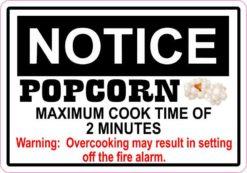 Notice Maximum Cook Time of 2 Minutes Popcorn Sticker