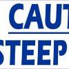 No Wheelchairs Caution Steep Path Sticker