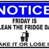 Notice Friday is Clean the Fridge Day Magnet