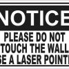 Notice Please Do Not Touch the Wall Use a Laser Pointer Sticker