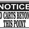 Notice No Carts Beyond This Point Magnet