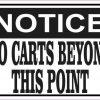 Notice No Carts Beyond This Point Sticker