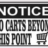Shopping Cart Notice No Carts Beyond This Point Sticker