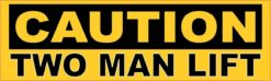 Caution Two Man Lift Magnet