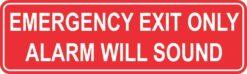 Emergency Exit Only Alarm Will Sound Permanent Vinyl Sticker