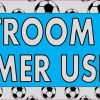 Soccer Ball Restroom For Customer Use Only Sticker