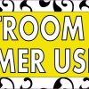 Yellow Restroom For Customer Use Only Sticker
