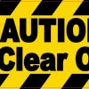 Caution Stand Clear Of Door Sticker