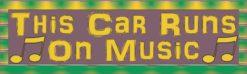 This Car Runs on Music Bumper Sticker
