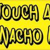 Nacho Nacho Bumper Sticker