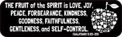 Galatians 5:22-23 Bumper Sticker
