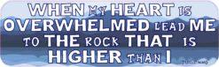 Psalm 61:2 Bumper Sticker