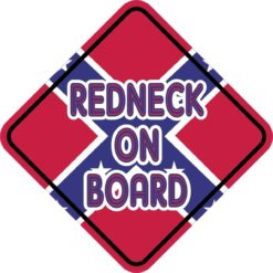 Redneck On Board Sticker