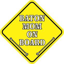 Baton Mom On Board Sticker