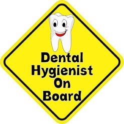 Dental Hygienist On Board Sticker