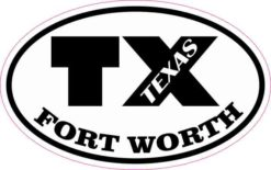 Oval TX Fort Worth Texas Sticker
