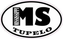 Oval MS Tupelo Mississippi Sticker