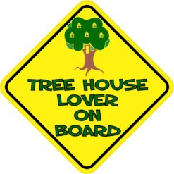 Tree House Lover On Board Sticker