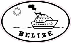 Cruise Ship Oval Belize Sticker