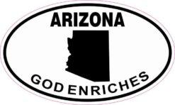 Oval Arizona God Enriches Sticker