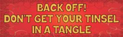 Tinsel in a Tangle Bumper Sticker