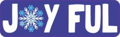 Joyful Bumper Sticker