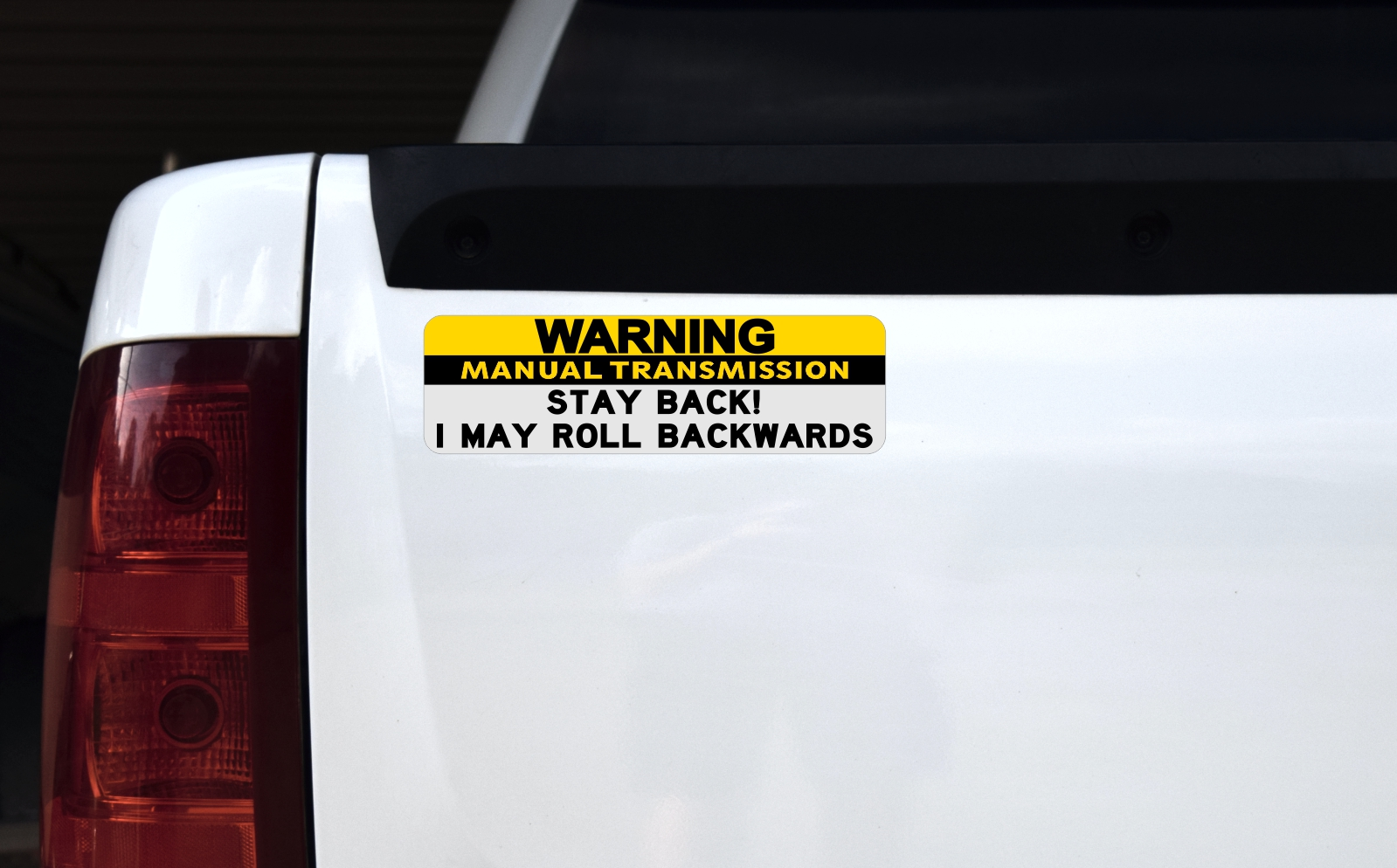 10in X 3in Stay Back I May Roll Warning Manual Transmission Sticker Stickertalk