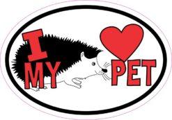 Hedgehog Oval I Love My Pet Sticker