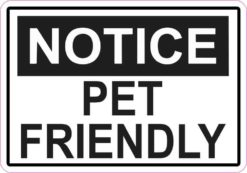 Notice Pet Friendly Magnet
