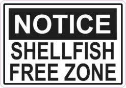 Notice Shellfish Free Zone Magnet