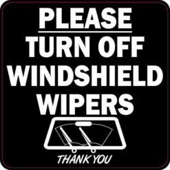 Black Please Turn Off Windshield Wipers Magnet