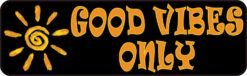 Good Vibes Only Bumper Sticker