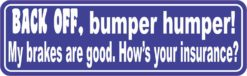 Blue Back Off Bumper Humper Sticker