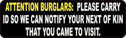 Burglars Please Carry ID Magnet