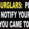 Burglars Please Carry ID Sticker
