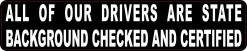 All Drivers Are State Certified Magnet