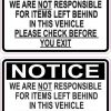Not Responsible for Items Left Behind in Vehicle Stickers