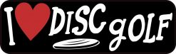 I Love Disc Golf Bumper Sticker