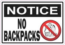 Notice No Backpacks Sticker