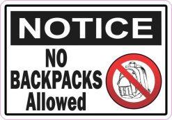 Notice No Backpacks Allowed Sticker
