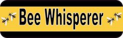 Bee Whisperer Bumper Sticker
