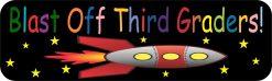 Blast Off Third Graders Bumper Sticker