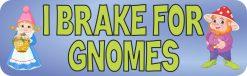 I Brake for Gnomes Vinyl Sticker