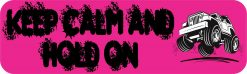 Pink Keep Calm Hold On Magnet