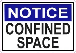 Notice Confined Space Sticker